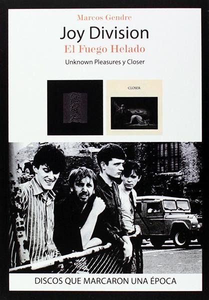 Joy Division, El Fuego Helado