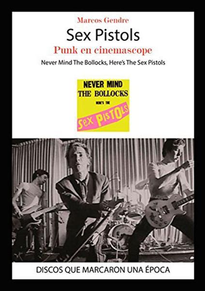 Sex Pistols, Punk en cinemascope