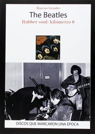The Beatles. Rubber Soul: Kilometro 0