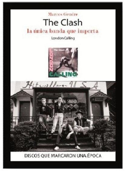 The Clash, La unica banda que importa