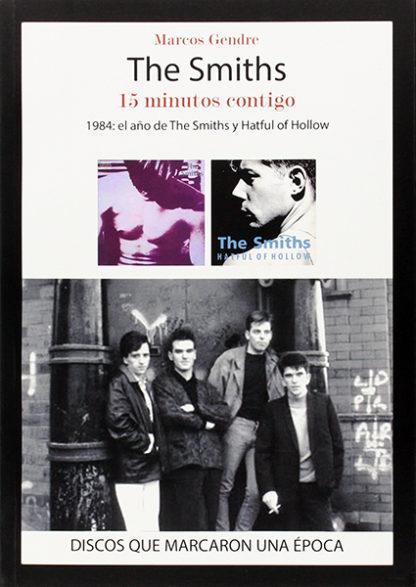 The Smiths, 15 minutos contigo