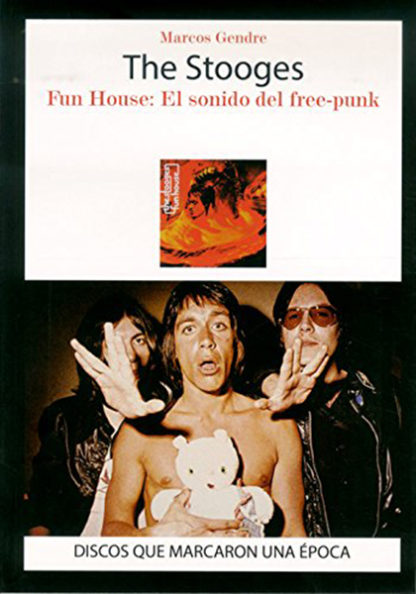 The Stooges, Fun House