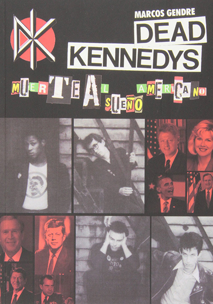 Dead Kennedys: Muerte al sueño americano