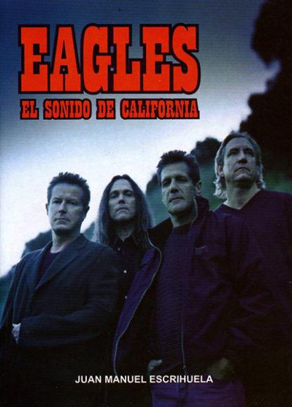 Eagles: El sonido de California