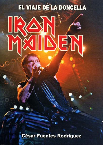 Iron Maiden, El viaje de la doncella