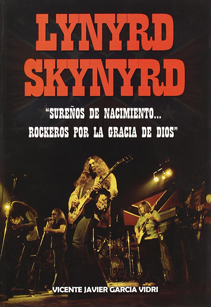 Lynyrd Skynyrd: Sureños de nacimiento
