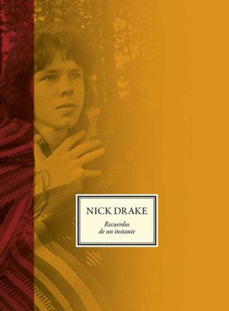 Nick Drake: Recuerdos de un instante