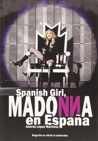 Spanish Girl: Madonna en España