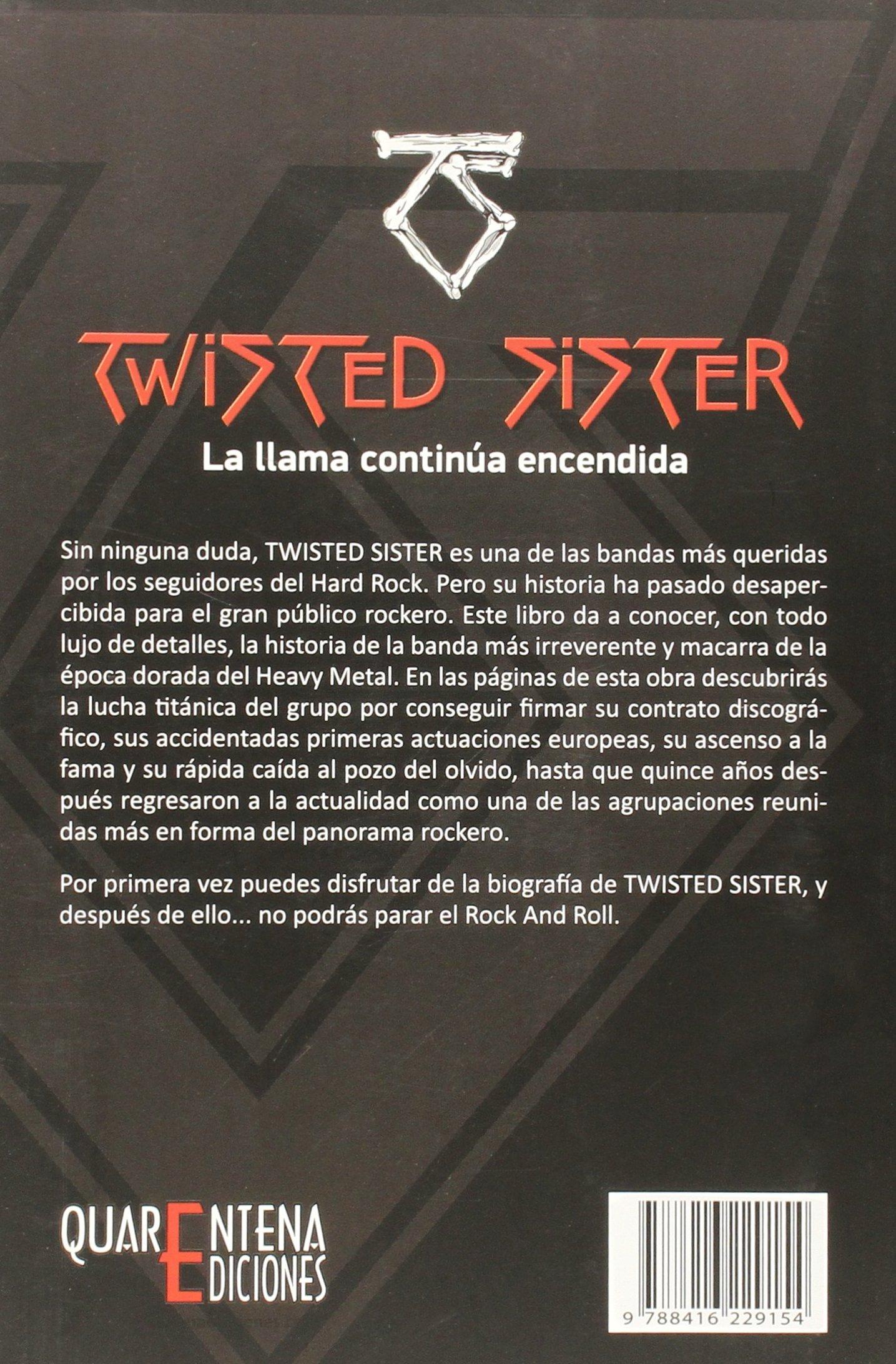 Twisted Sister: La llama continúa encendida