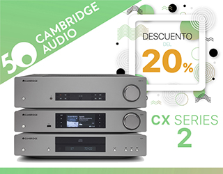 Promoción Cambridge Audio CX Series