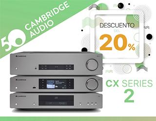 Promoción Cambridge Audio CX Series