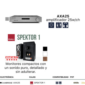 Pack Cambridge Audio AXA25 + Dali Spektor 1 o 2