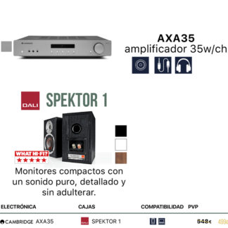 Pack Cambridge Audio AXA35 + Dali Spektor 1 o 2